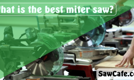 What is the best miter saw?