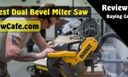 Best Dual Bevel Miter Saw 2021 – Reviews & Buying Guide
