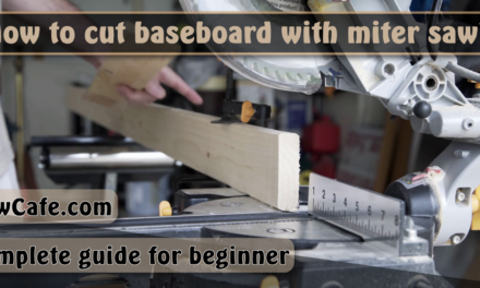 How to Cut Baseboard with Miter Saw?