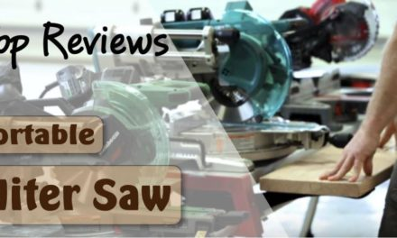Portable Miter Saw – Top 8 Picks and Review