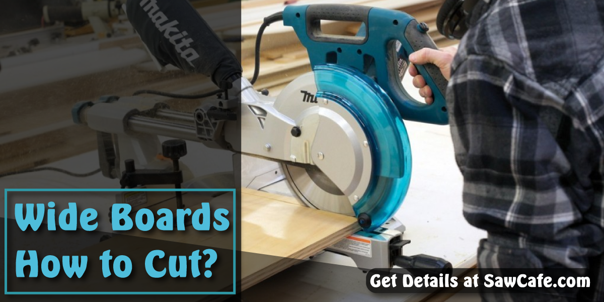 How to Cut Wide Boards with Miter Saw | Different Way to Cut Wider Boards