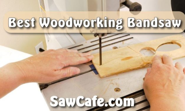 Best Woodworking Band saw: Know Which One You Need!