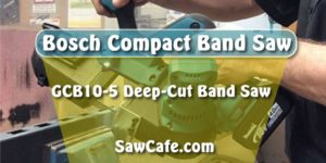 Bosch Compact Band saw