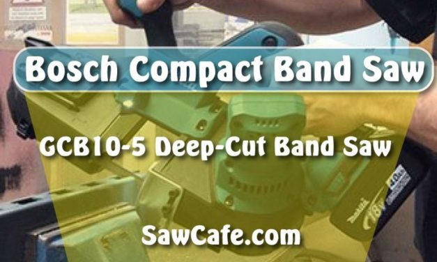 Bosch Compact Band saw | Bosch GCB10-5 Deep-Cut Band Saw for This Year