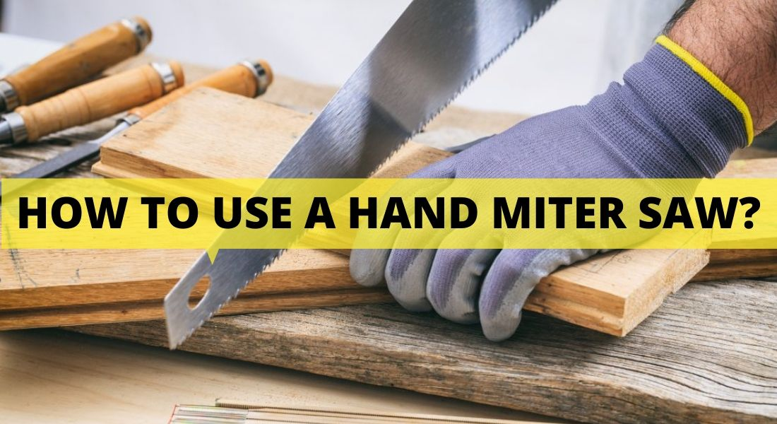 HOW TO USE A HAND MITRE SAW