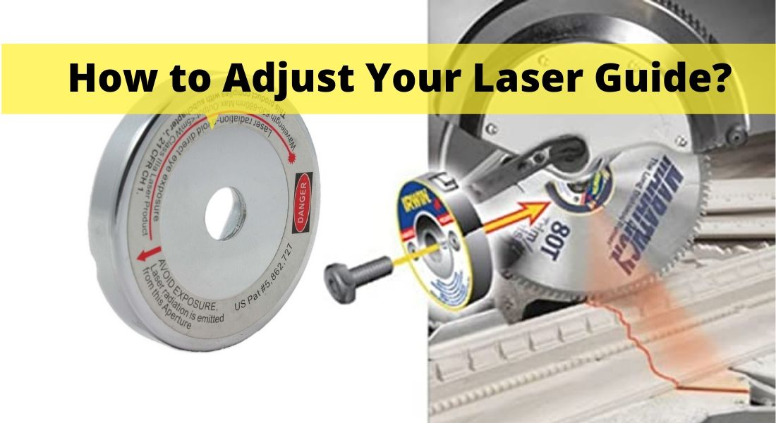 How to Adjust Your Laser Guide
