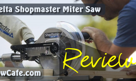Delta Shopmaster Miter Saw Review – Idea Before Buy