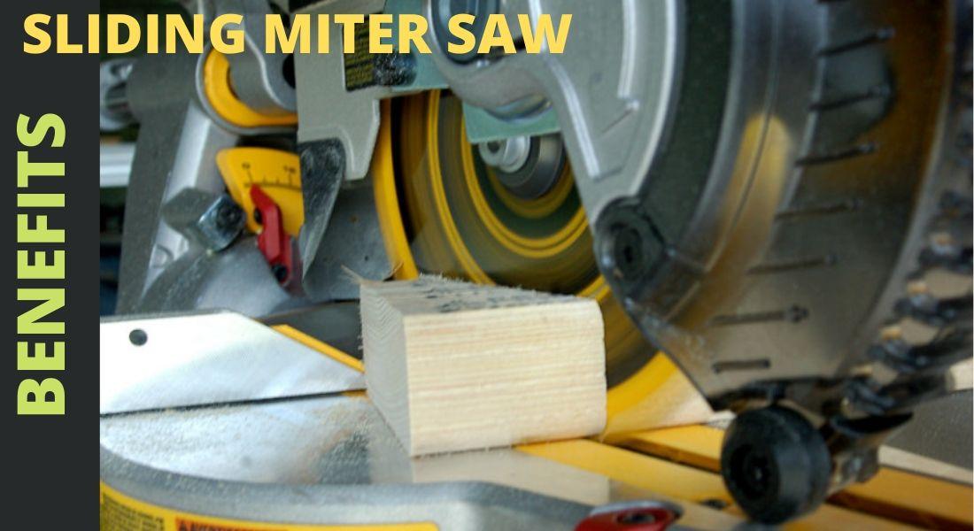 Benefits of sliding miter saw