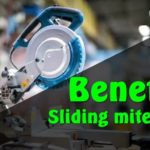 BENEFITS OF SLIDING MITER SAW – ARE SLIDING MITER SAW ACCURATE?
