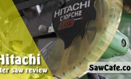 Hitachi Miter Saw Review in 2020 | Best Hitachi Miter Saw