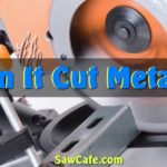 CAN YOU USE A MITER SAW TO CUT METAL?