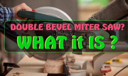 WHAT IS A DOUBLE BEVEL MITER SAW – SINGLE VS DOUBLE BEVEL MITER SAW
