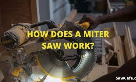 HOW DOES A MITER SAW WORK?