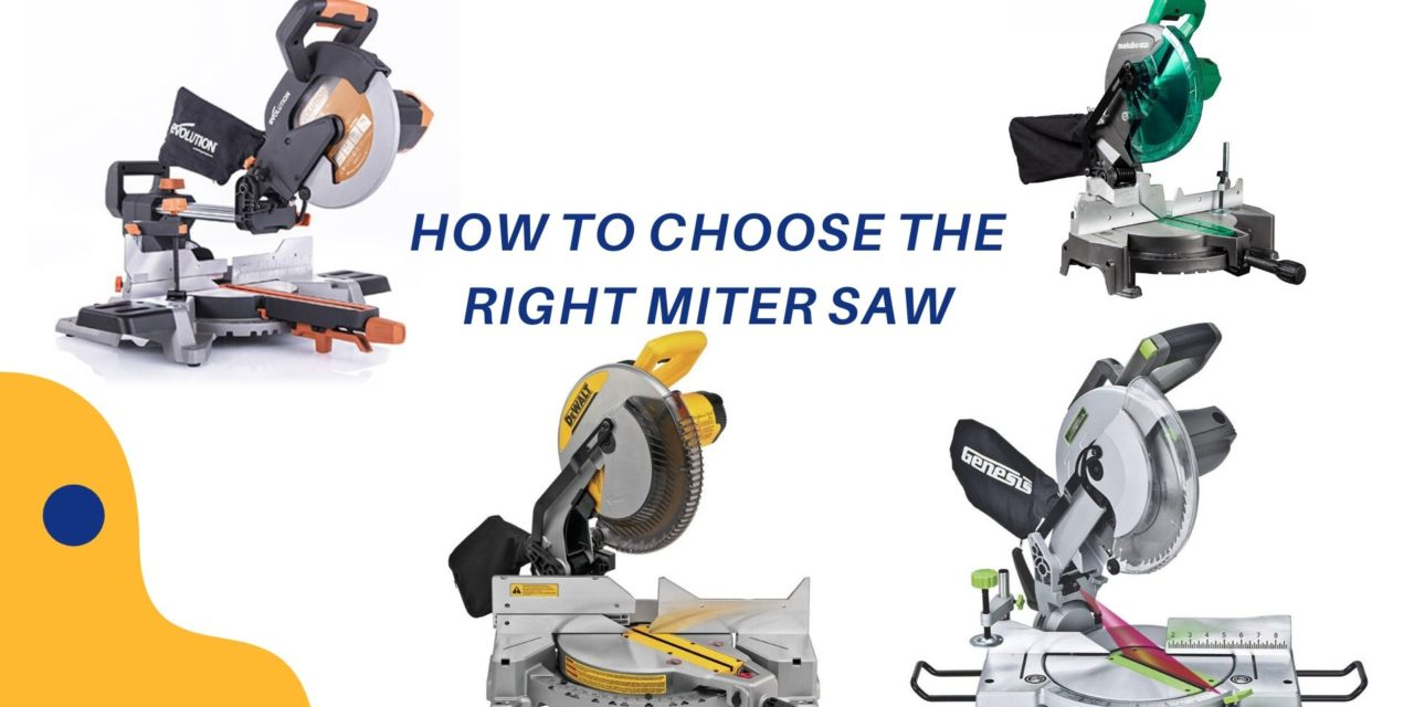 How to choose the right miter saw?