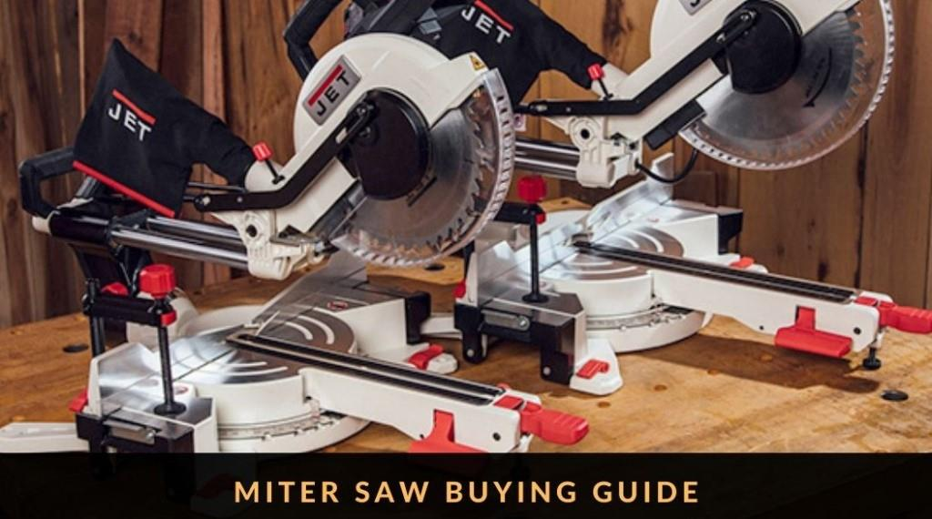 Miter Saw Buying Guide 2020 – What to Look for When Buying a Miter Saw