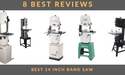 8 BEST 14 INCH BAND SAW 2021 REVIEW – CHOOSE YOUR BEST OPTION
