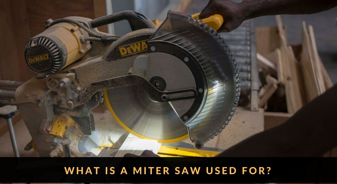 What is a Miter Saw Used for | Miter Saw Uses
