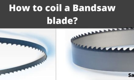 How to coil a Bandsaw blade?