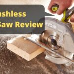 Ryobi Brushless Circular Saw Review