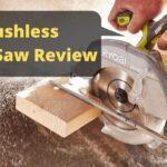 Ryobi Brushless Circular Saw Review