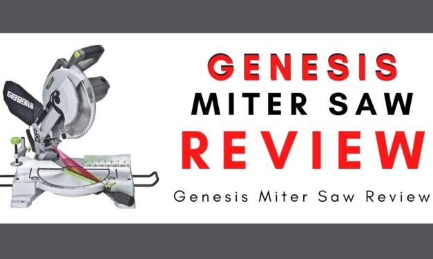 Genesis Miter Saw Review – Why Should You Buy?