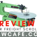 Harbor Freight Scroll Saw Review– 5 Major Features