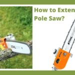 How to Extend a Stihl Pole Saw?