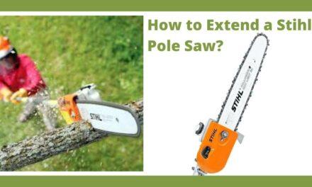 How to Extend a Stihl Pole Saw – Pole Saw Uses