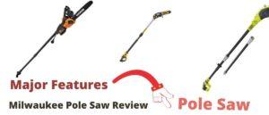 Milwaukee Pole Saw Review
