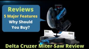 Delta Cruzer Miter Saw Review