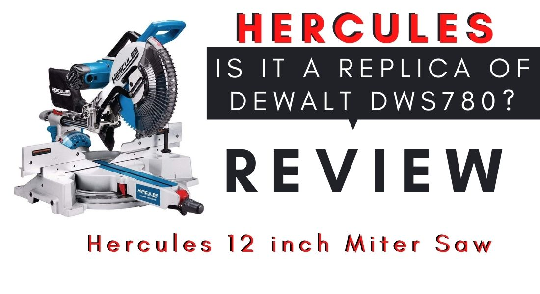 Hercules 12 inch Miter Saw Review