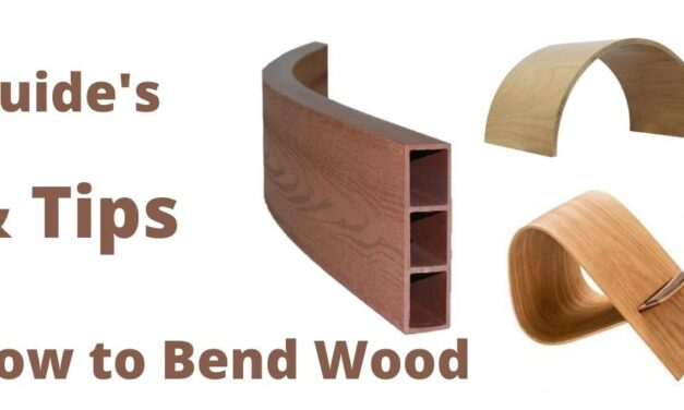 How to Bend Wood | How Do You Bend Wood Without Breaking It