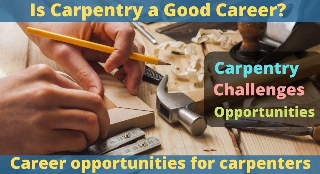 Is Carpentry a Good Career