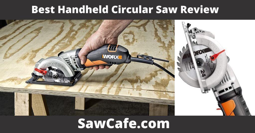 Best Handheld Circular Saw Review 2021