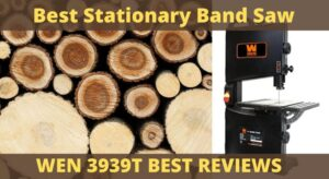 Best Stationary Band Saw Review