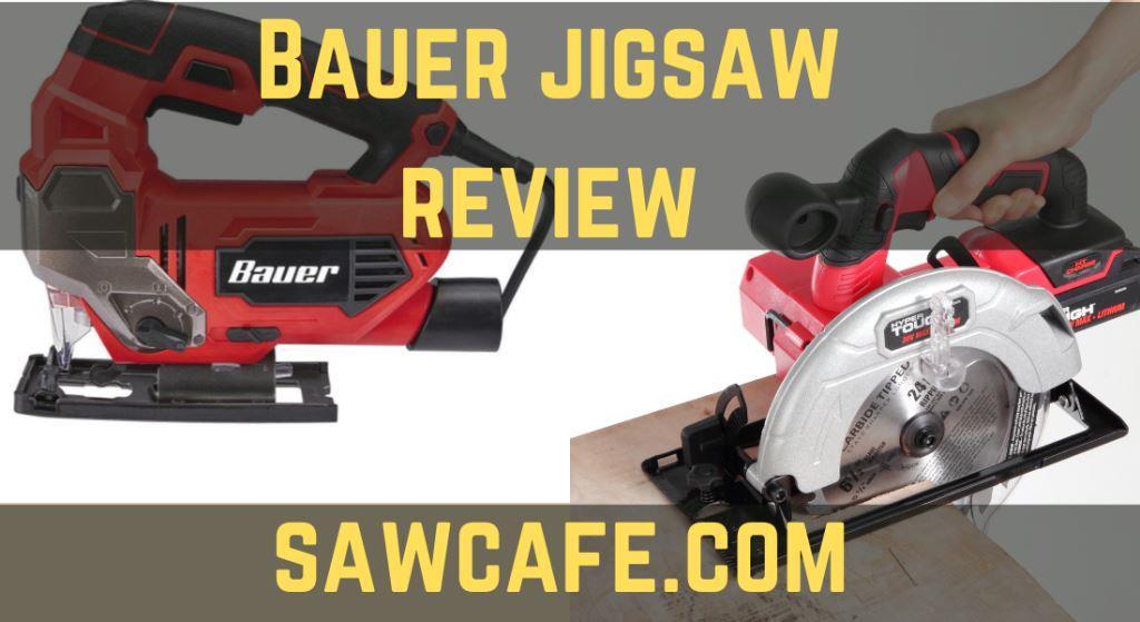 Best Bauer jigsaw review   Harbor Freight Bauer Corded Jigsaw