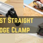 Best Straight Edge for Circular Saw | Best Straight Edge Clamp 2021