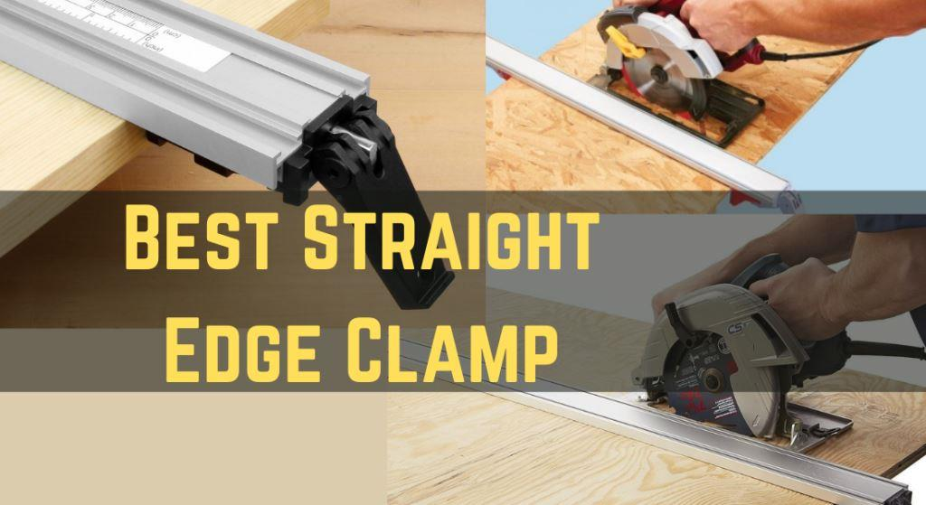 Best Straight Edge for Circular Saw   Best Straight Edge Clamp 2021